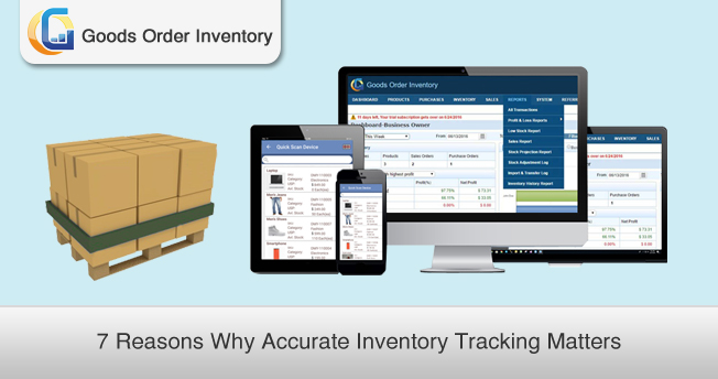 7 Reasons Why Accurate Inventory Tracking Matters