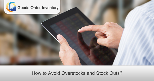 Over Stocks and Stock Outs